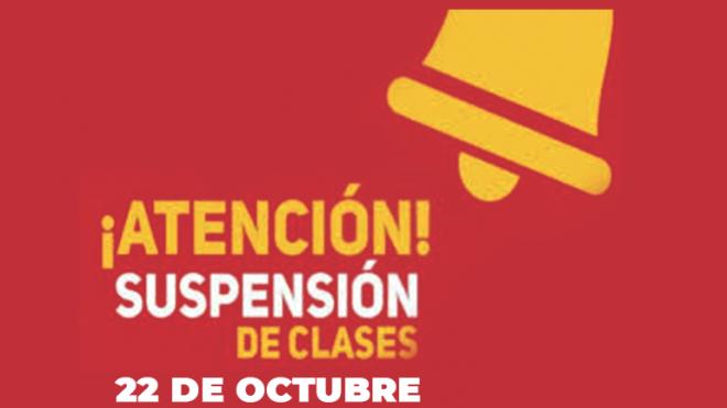 Suspensión de clases martes 22 de Octubre