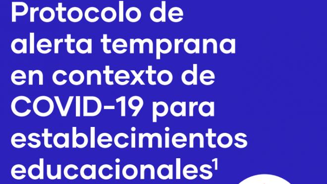 Protocolo de alerta temprana en contexto de COVID-19 para establecimientos educacionales